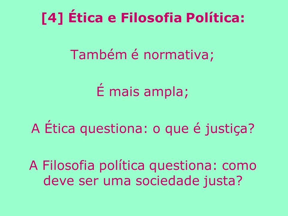 [4] Ética e Filosofia Política:
